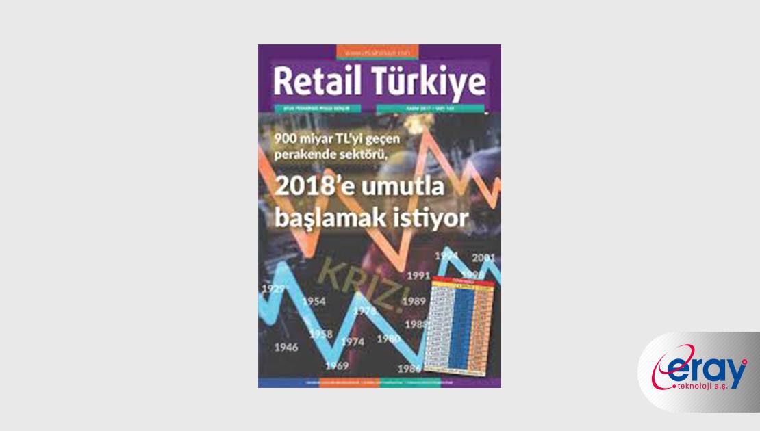 Eray merkez binasını açtı / Retail Türkiye Dergisi